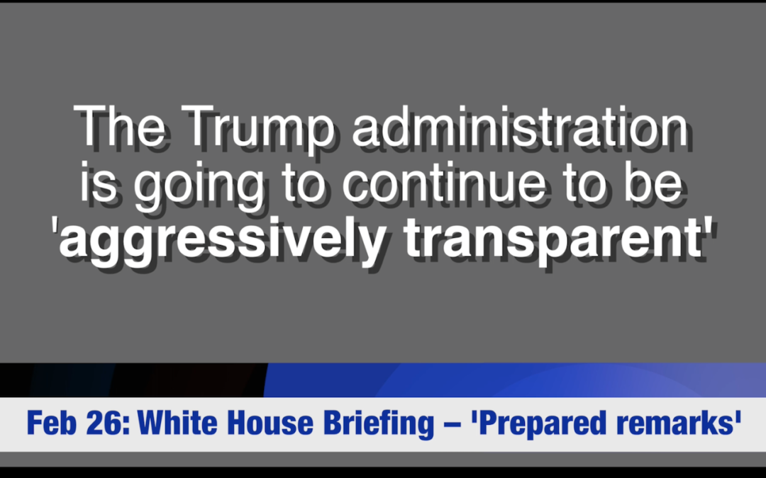 Trumps Aggressive Transparency?